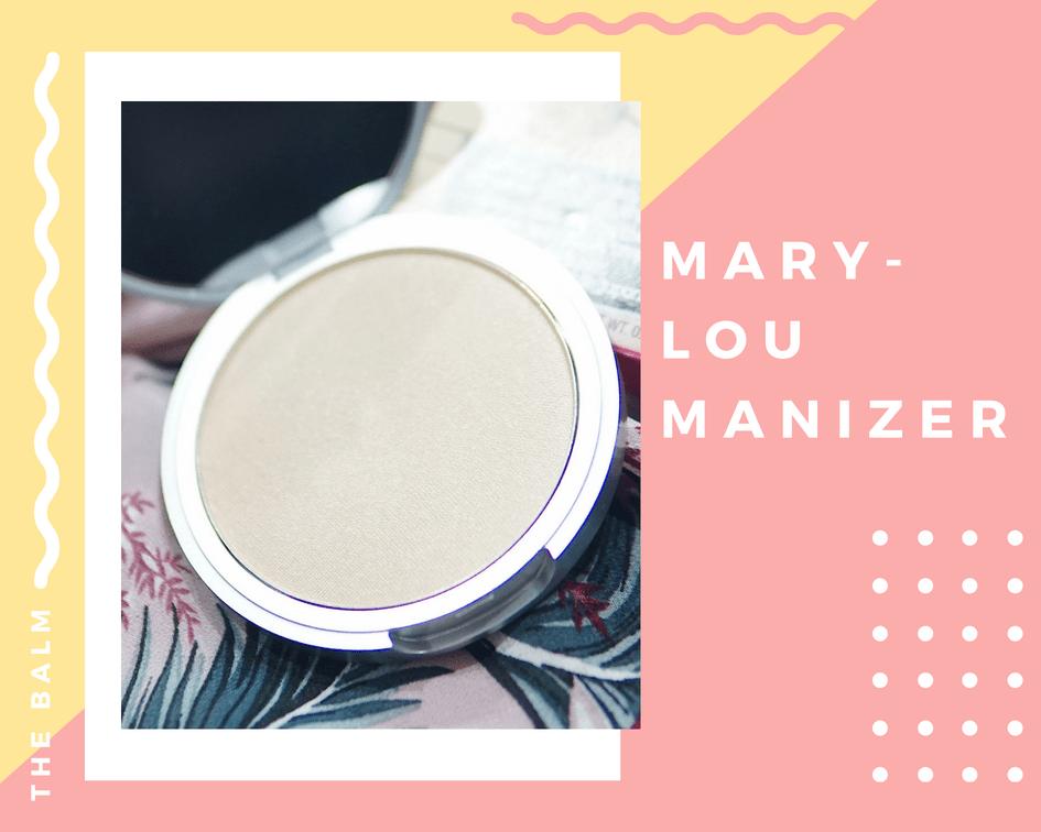 เสกให้หน้ามีมิติกับ The Balm Mary-lou Manizer & Bahama Mama